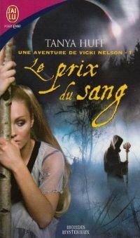 Les Aventures de Vicki Nelson : Le Prix du Sang [#1 - 2007]