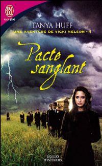 Les Aventures de Vicki Nelson : Pacte Sanglant #4 [2007]