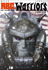 ABC Warriors: la guerre Volgan #1 [2010]