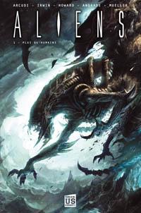 Aliens: Plus qu'humains #1 [2010]