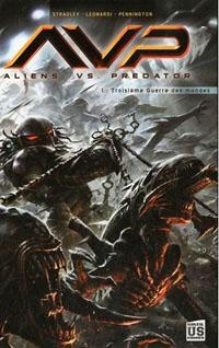 Alien Versus Predator : Aliens versus Predator: Troisième guerre des mondes #1 [2010]