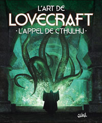 L'Art de Lovecraft : L'appel de Cthulhu [2010]
