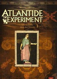 Atlantide Experiment [#1 - 2008]