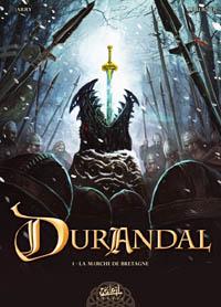 Durandal : La marche de Bretagne #1 [2010]