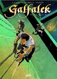 Galfalek : Les hauts murs [#3 - 2002]
