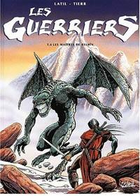 Les guerriers : Les Maîtres de Kelhîn [#6 - 2001]