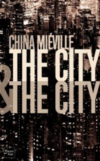The city and the city [2011]