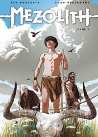 Mezolith, livre 1 [2010]