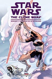 Star Wars : The Clone Wars - Mission 2. Au Service de la République #2 [2010]