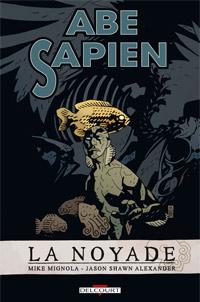 Hellboy : Abe Sapien 1. Noyade #1 [2010]