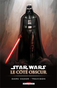 Star Wars : Le Côté Obscur : Dark Vador - Trahison #11 [2010]
