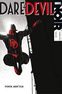100% Marvel Daredevil : Daredevil Noir : Poker Menteur #19 [2010]