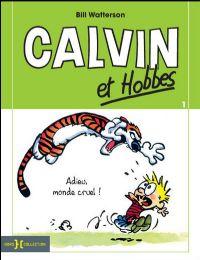 Calvin et Hobbes : Adieu monde cruel ! [#5 - 1991]