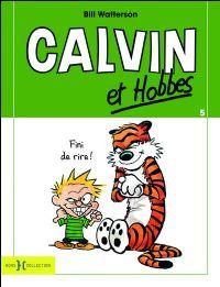 Calvin et Hobbes : Fini de rire ! [#9 - 1994]