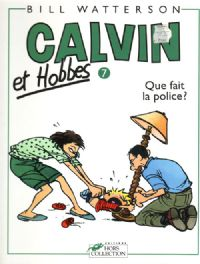 Calvin et Hobbes : Que fait la police ? #11 [1994]
