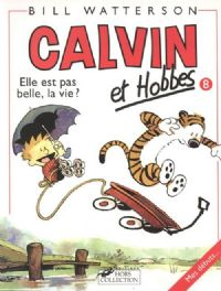 Calvin et Hobbes : Elle est pas belle la vie ? #1 [1994]