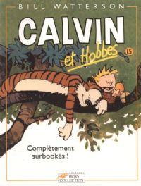 Calvin et Hobbes : Complètement surbookés ! [#15 - 1998]