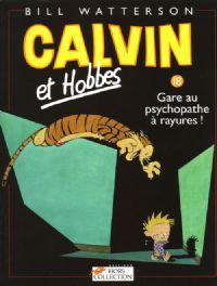 Calvin et Hobbes : Gare au psychopathe à rayures ! [#18 - 1999]