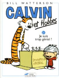 Calvin et Hobbes : Je suis trop génial ! #21 [2002]