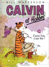 Calvin et Hobbes : Cette fois, c'est fini ! #24 [2005]