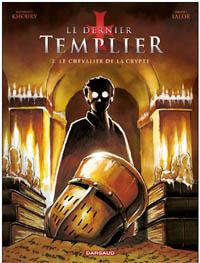 Le dernier templier - saison 1 : Le chevalier de la crypte #2 [2010]