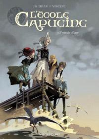L'Ecole Capucine : Venin de village #1 [2009]