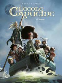 L'Ecole Capucine : L'héritier #2 [2010]