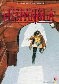 Hispañola : Le sérum #1 [1995]