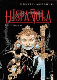Hispañola : Les Héritiers [#4 - 2000]