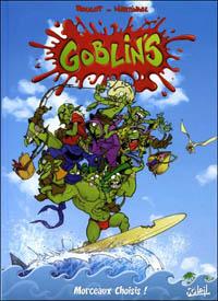 Les Goblin's : Morceaux choisis! [Hors-série] [2010]