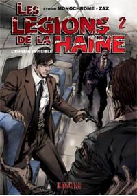 Les légions de la haine : L'ennemi invisible #2 [2010]