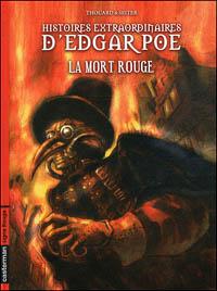 Histoires extraordinaires : La mort rouge #3 [2010]