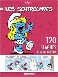 Les Schtroumpfs : 120 blagues et autres surprises : 120 Blagues de Schtroumpfs, Tome 4 [2010]