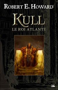 Kull le conquérant : Kull, le roi atlante [2010]
