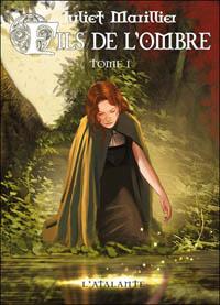 Trilogie de Septenaigue : Fils de l'ombre, tome 1 #3 [2010]