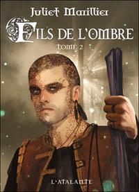 Trilogie de Septenaigue : Fils de l'ombre, tome 2 #4 [2010]