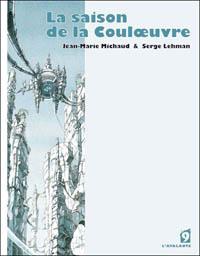 La saison de la couloeuvre, tome 1 [2007]