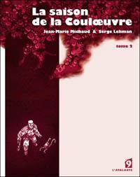La saison de la Couloeuvre, Tome 2 [2009]