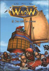 Waow : Par delà les océans #5 [2009]