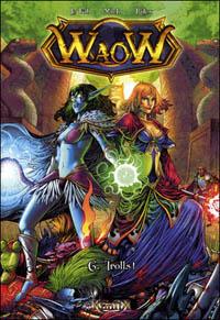 Waow : Trolls ! #6 [2010]