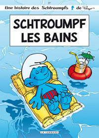 Les Schtroumpfs : Schtroumpfs les bains #27 [2009]