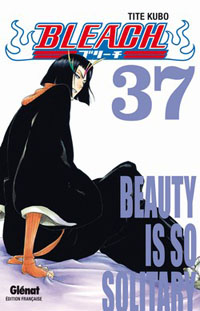 Bleach : Beauty is so solitary [#37 - 2010]