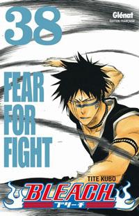 Bleach : Fear for fight #38 [2010]