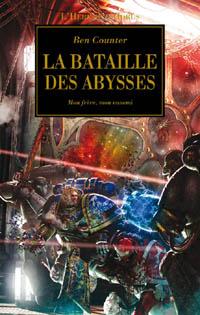 Warhammer 40 000 : L'Hérésie d'Horus : La bataille des abysses [#11 - 2010]