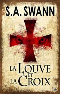 La louve et la croix [2010]