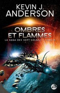 La Saga des Sept Soleils : Ombres et flammes #5 [2010]
