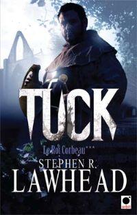 Le Roi Corbeau : Tuck [#3 - 2011]