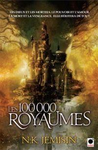 La Trilogie de l'héritage : Les 100 000 Royaumes [#1 - 2010]