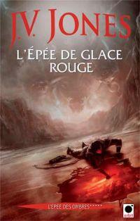 L'épée des Ombres : L'épée de glace rouge #5 [2010]