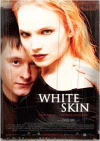 La peau blanche [2005]